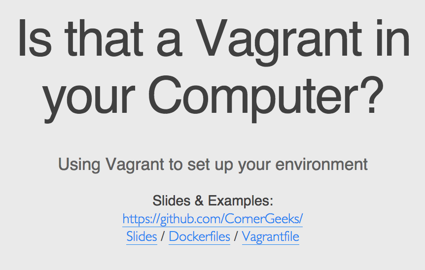 Is that a Vagrant in your Computer - Using Vagrant to set up your environment - slide front page