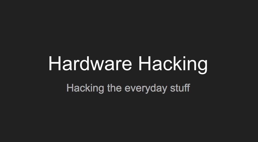 hardware_hacking_slides